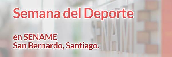 Colaboración con Semana del Deporte en SENAME de San Bernardo, Santiago.